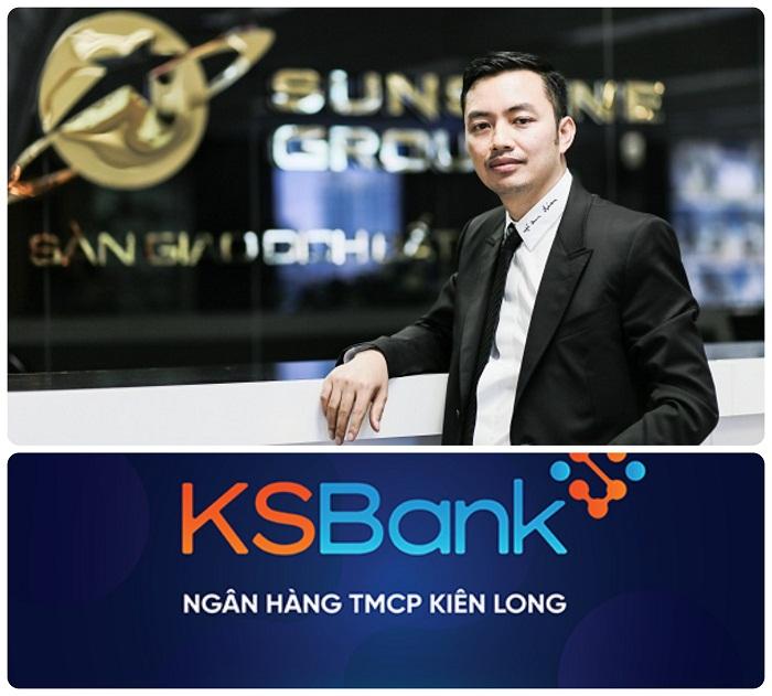 Chủ tịch Tập đoàn Sunshine đang giữ chức vụ gì ở ngân hàng Kiên Long